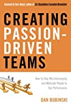 Creating Passion-Driven Teams, Dan Bobinski, 1601630751