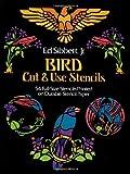 Bird Cut and Use Stencils, Ed Sibbett, 0486240797