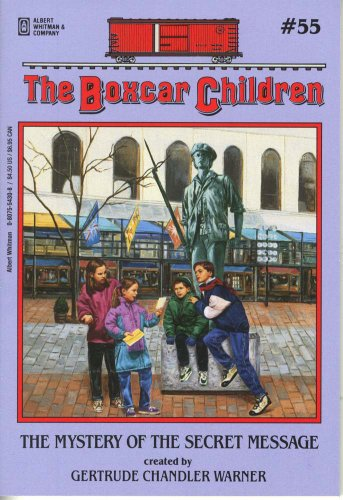 The Mystery of the Secret Message (Boxcar Children Mysteries) - Book #55 of the Boxcar Children
