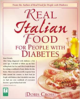 Real italian food for people with diabetes doris cross real italian food for people with diabetes doris cross 9780761514930 amazon books forumfinder Gallery