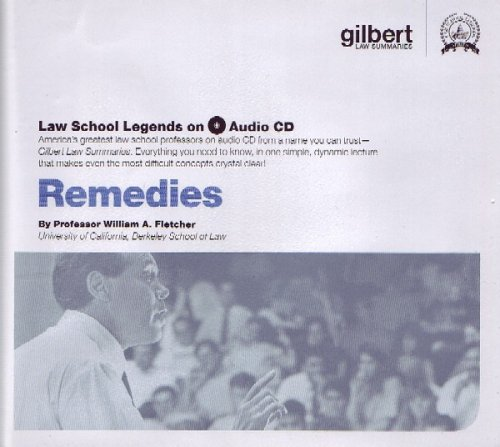 Remedies (Law School Legends Audio Series) by Gilbert