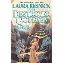 The Destroyer Goddess: In Fire Forged, Part 2 (In Fire Forged, 2)