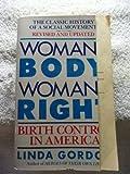 Woman's Body, Woman's Right: Birth Control In America
