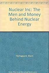 Nuclear Inc: The Men and Money