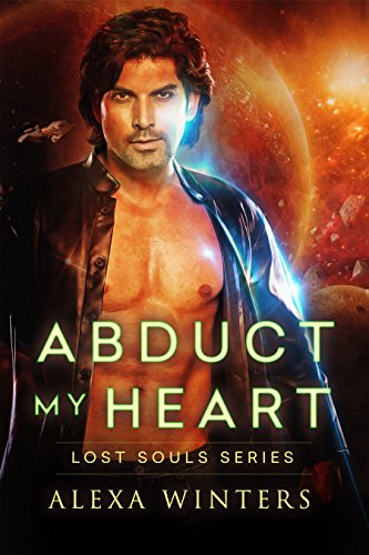 Abduct My Heart (Lost Souls Series Book 1)