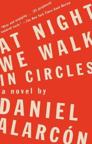 At Night We Walk in Circles: A Novel