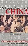 The Coming Influence of China, Carl Lawrence and David Wang, 0963857533