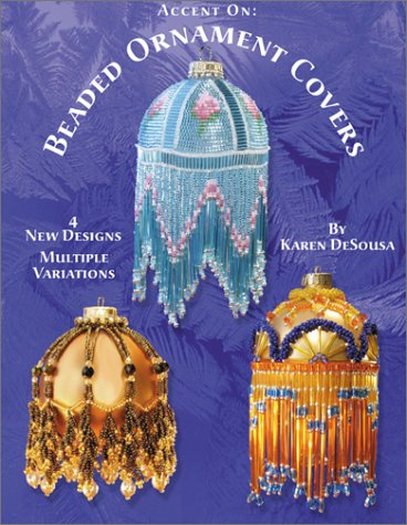 Accent On: Beaded Ornament Covers (Beaded Ornament Cover)