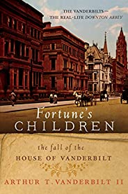 Fortune's Children: The Fall of the House of Vander
