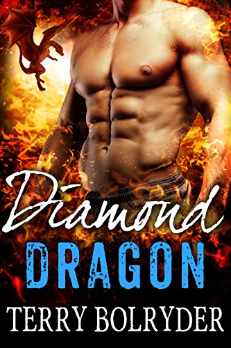 Diamond Dragon (Awakened Dragons Book 4) by [Bolryder, Terry]