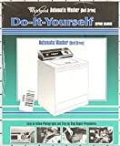 Whirlpool Kenmore Sears Washing Machine Repair Manual 4313896 Easy to Follow Do It Yourself Guide