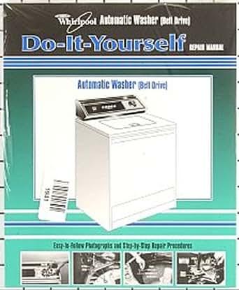 Amazon Com Whirlpool Kenmore Sears Washing Machine Repair