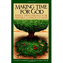 Making Time for God: Daily Devotions for Children and Families to Share