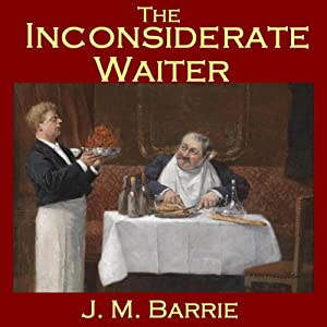 The Inconsiderate Waiter Audiobook