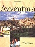 Avventura: Culinary Adventures in Italy