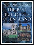 The Best Buildings of England, Nikolaus Pevsner, 0670812838