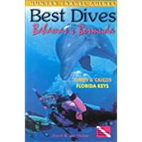 Best Dives of the Bahamas & Bermuda: Florida Keys, Turks & Caicos