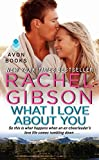 What I Love About You (Military Men) by  Rachel Gibson in stock, buy online here