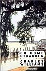 Go home stranger par Williams