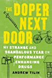 The Doper Next Door, Andrew Tilin, 158243820X