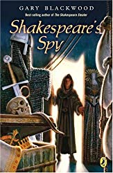 Shakespeare's Spy (Shakespeare Stealer, Book 3)