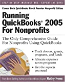 Running QuickBooks 2005 for Nonprofits, Kathy Ivens, 0972066969