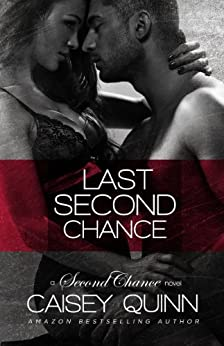 Last Second Chance by [Quinn, Caisey]