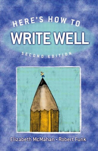 Here's How to Write Well (2nd Edition)