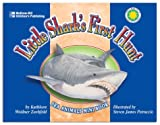 Little Shark's First Hunt, Kathleen Weidner Zoehfeld, 1588454150