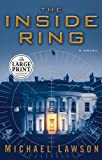 The Inside Ring, Michael Lawson, 0375435077