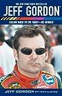 Jeff Gordon: Racing Back to the Front--My Memoir