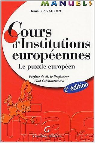 Livre gratuits en ligne Cours d'Institutions européennes : Le puzzle européen epub, pdf