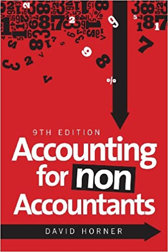 Accounting for non accountants david horner 9780749465971 amazon accounting for non accountants ninth edition edition fandeluxe