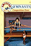 Competition Fever, Gabrielle Charbonnet, 0553482955