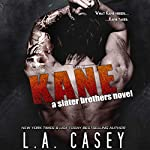 Kane: A Slater Brothers Novel | L. A. Casey
