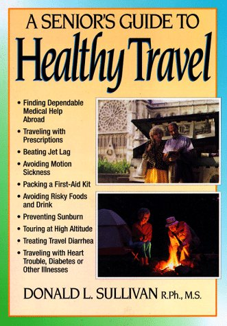 A Senior's Guide to Healthy Travel