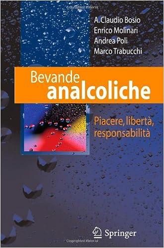 Téléchargements gratuits de livres électroniques Bevande Analcoliche: Piacere, Libertà, Responsabilità iBook