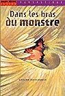 Dans les bras du monstre par Moncomble