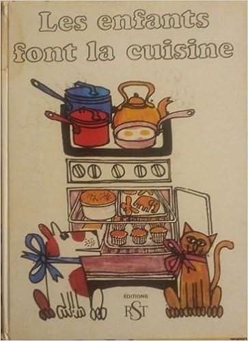 Livre gratuits en ligne Les enfants font la cuisine pdf, epub ebook