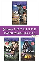 Harlequin Intrigue March 2016 - Box Set 1 of 2: Navy SEAL Survival\Gunning for the Groom\Texas Hunt