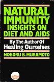 Natural Immunity, Noboru B. Muramoto, 0918860482