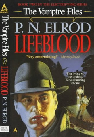 Life Blood (Vampire Files, No. 2)