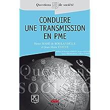 Conduire une transmission en PME (Questions de Société)