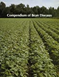 Compendium of Bean Diseases, , 0890541183