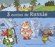 3 contes de Russie par Robert Giraud