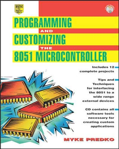 Programming And Customizing The 8051 Microcontroller  Tab Electronics Technician Library