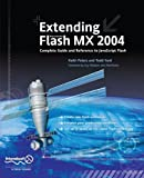 img - for Extending Macromedia Flash MX 2004: Complete Guide and Reference to JavaScript Flash book / textbook / text book