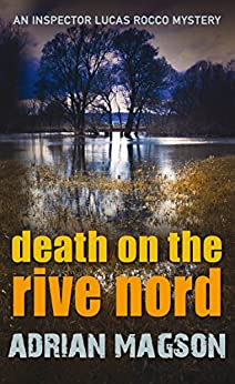 Death on the Rive Nord: 2 (Inspector Lucas Rocco) by [Magson, Adrian]