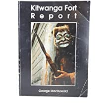 Kitwanga Fort Report