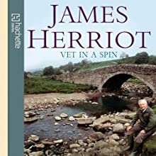 Vet in a Spin Audiobook by James Herriot Narrated by Christopher Timothy